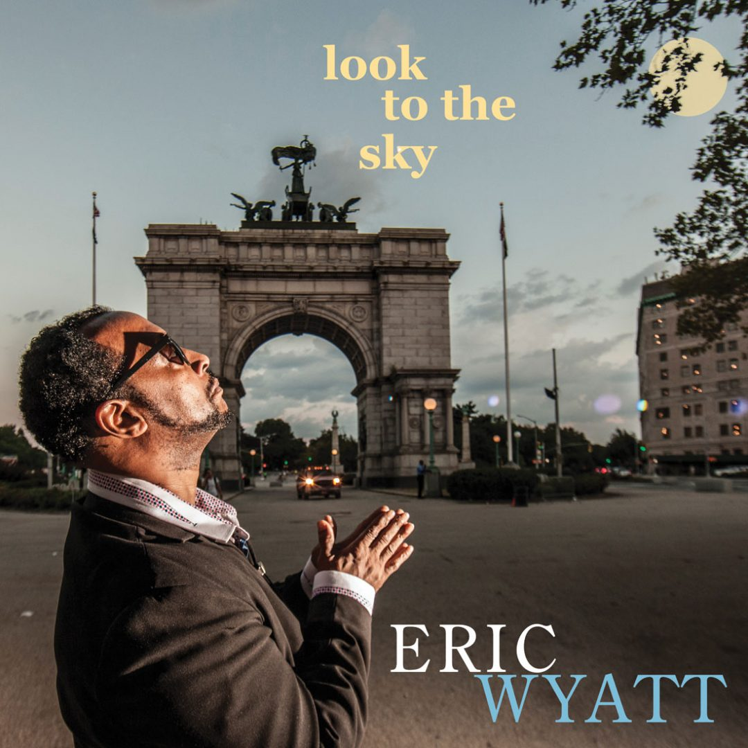 Look to the Sky by Eric Wyatt
